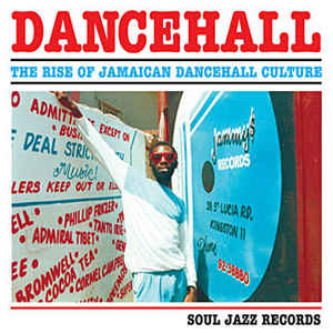 V/A - DANCEHALL: THE RISE OF JAMAICAN DANCEHALL CULTURE 2XLP