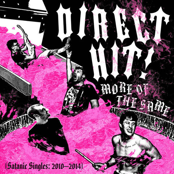 DIRECT HIT - MORE OF THE SAME: SATANIC SINGLES (2010-2014) LP