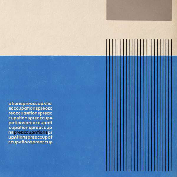 PREOCCUPATIONS - S/T LP