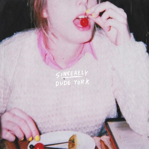 DUDE YORK - SINCERELY LP