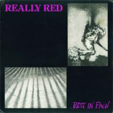 REALLY RED - ...REST IN PAIN LP
