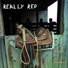 REALLY RED - NEW STRINGS FOR OLD PUPPETS LP