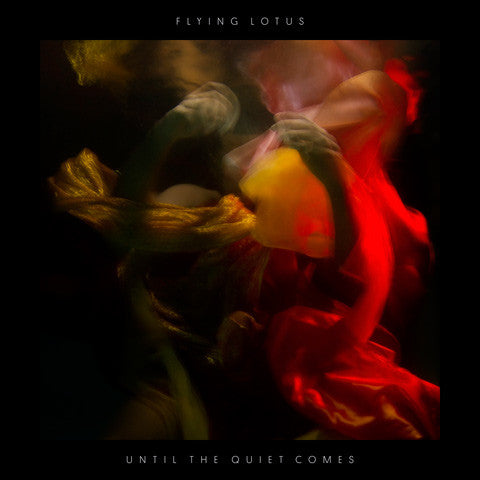 FLYING LOTUS - UNTIL THE QUIET COMES 2XLP