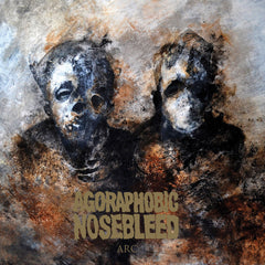 AGORAPHOBIC NOSEBLEED - ARC LP