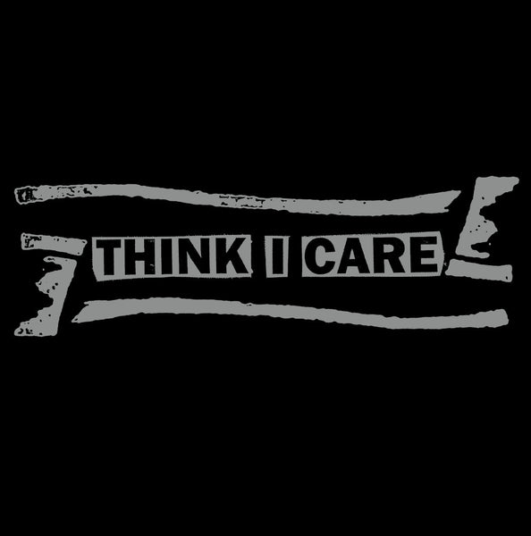 THINK I CARE - SINGLES COLLECTION LP