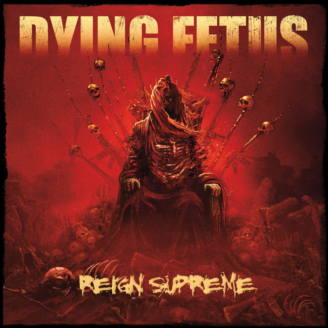 DYING FETUS - REIGN SUPREME LP