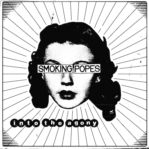 SMOKING POPES - INTO THE AGONY LP