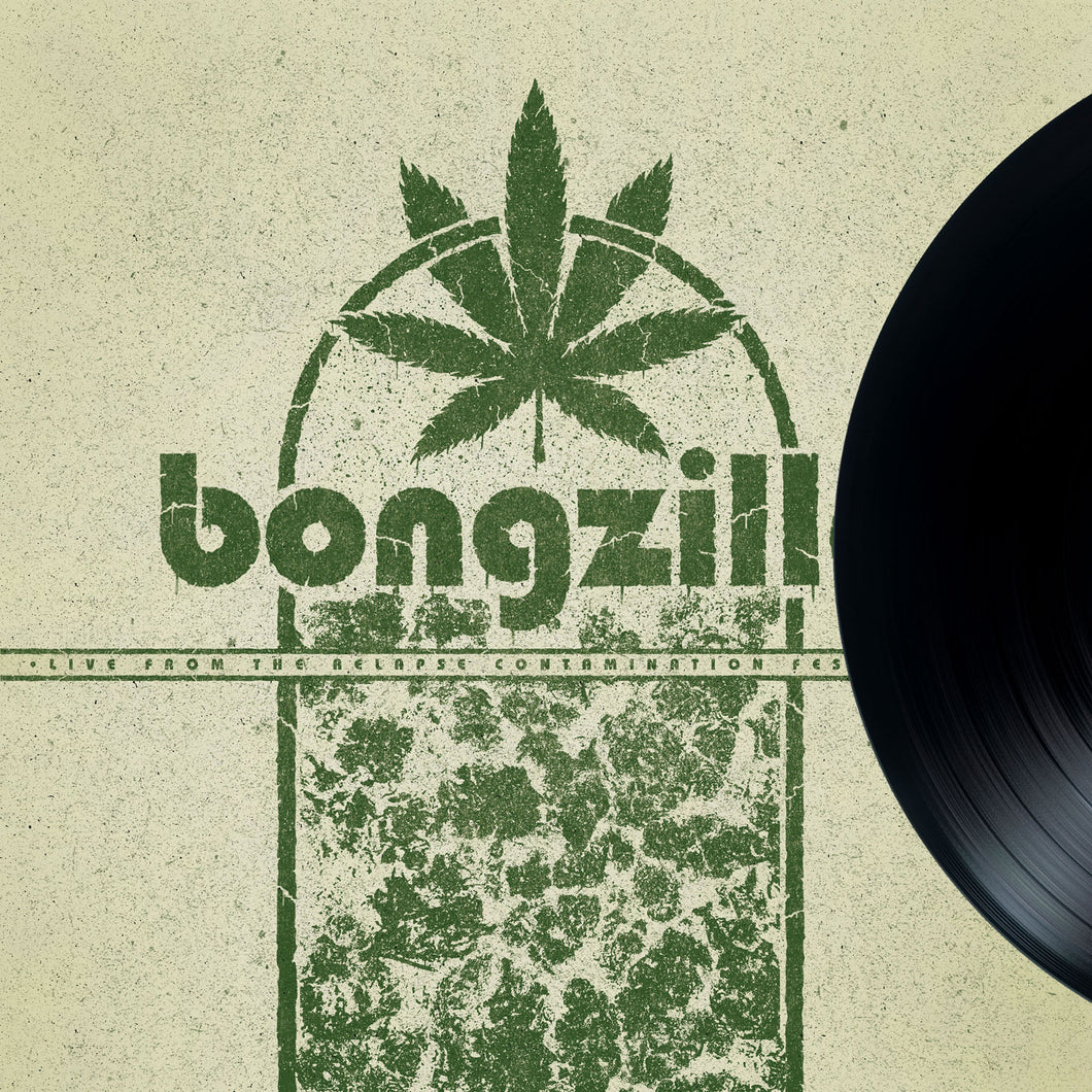 BONGZILLA - LIVE FROM THE RELAPSE CONTAMINATION FESTIVAL LP
