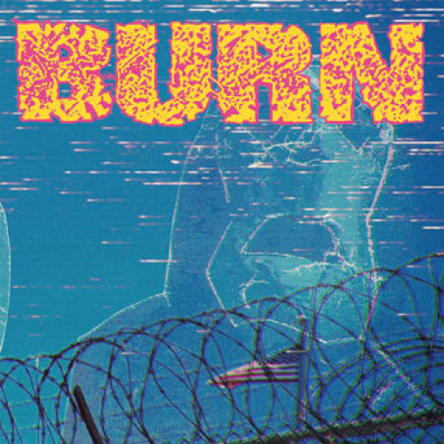 BURN - ... FROM THE ASHES 7""