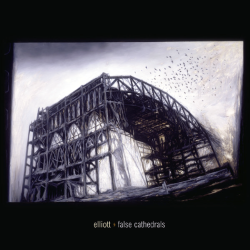 ELLIOTT - FALSE CATHEDRALS LP
