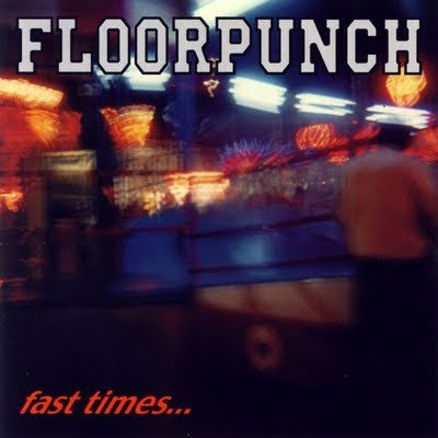 FLOORPUNCH - FAST TIMES AT THE JERSEY SHORE LP