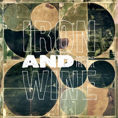 IRON AND WINE - AROUND THE WELL 3XLP
