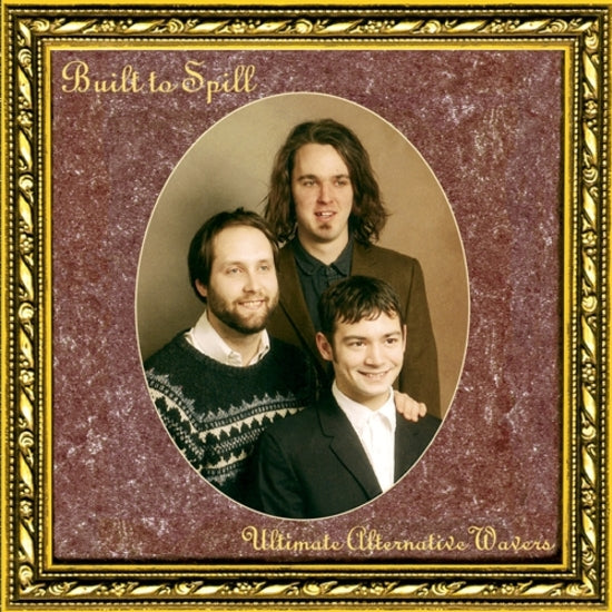 BUILT TO SPILL - ULTIMATE ALTERNATIVE WAVERS 2XLP