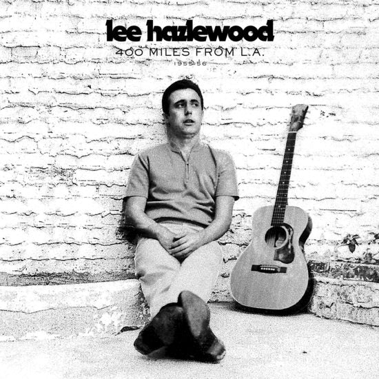 HAZLEWOOD, LEE - 400 MILES FROM L.A. 1955-56 2XLP
