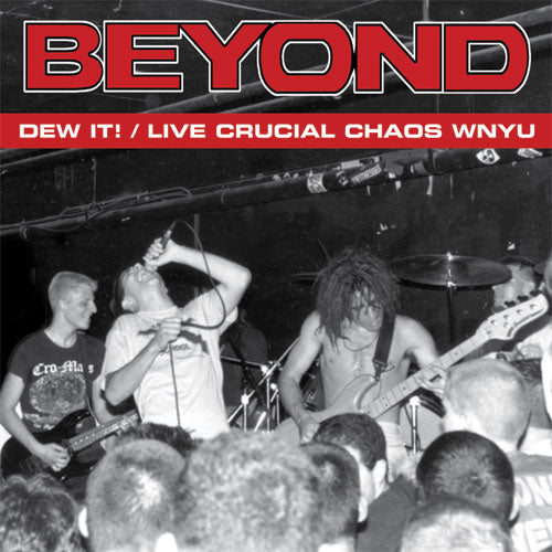 BEYOND - DEW IT! / LIVE CRUCIAL CHAOS WNYU LP