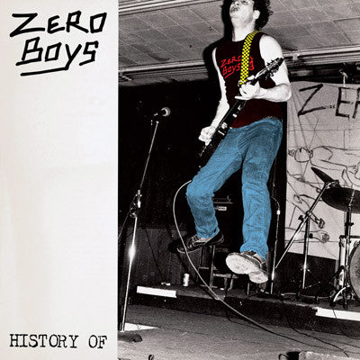 ZERO BOYS - HISTORY OF... LP