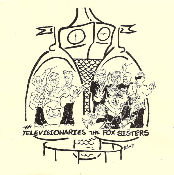 FOX SISTERS, THE / THE TEVELVISIONARIES - SPLIT 7""