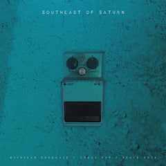 [PRE-ORDER 11/20] V/A - SOUTHEAST OF SATURN 2XLP