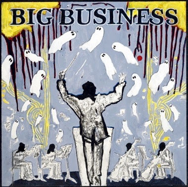 BIG BUSINESS - HEAD FOR THE SHALLOW LP
