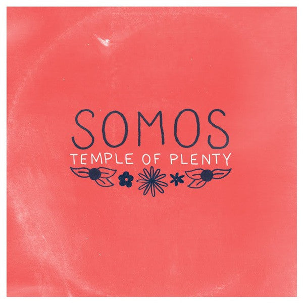 SOMOS - TEMPLE OF PLENTY LP