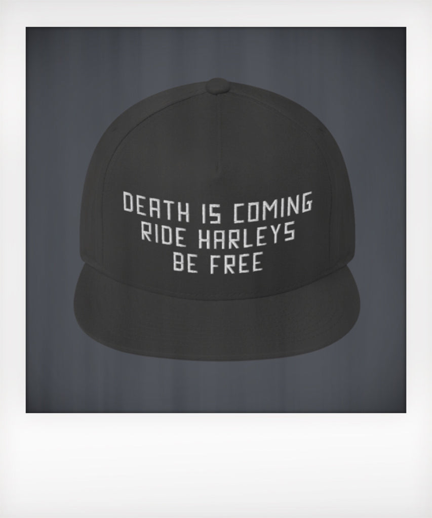 Death is Coming Ride Harleys Be Free Five Panel Snapback