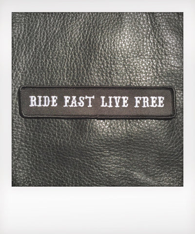 Ride Fast Live Free Patch