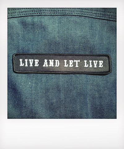 Live And Let Live Patch