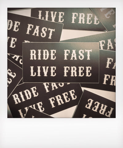 Ride Fast Live Free Sticker