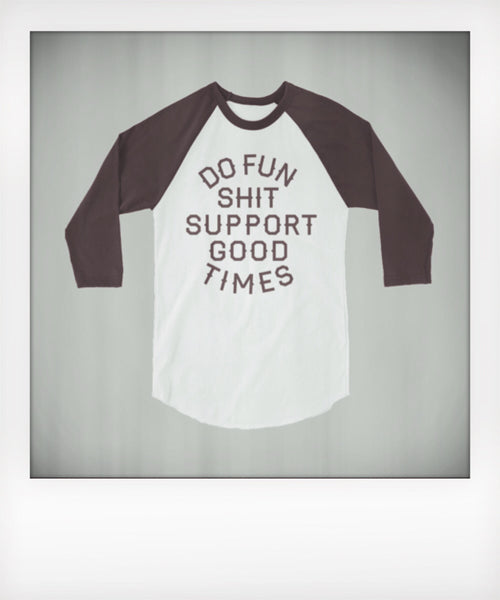 Do Fun Shit Raglan