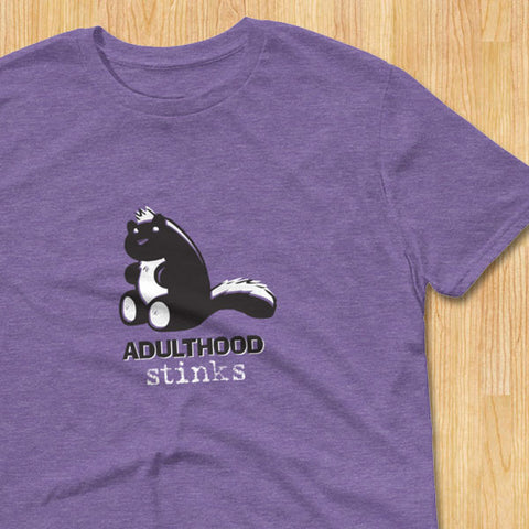 Adulthood Stinks T-Shirt