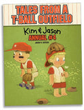 Tales from a T-Ball Outfield: Kim & Jason Annual #4