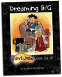 Dreaming BIG: Kim & Jason Annual #1