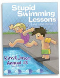 Stupid Swimming Lessons: Kim & Jason Annual #3