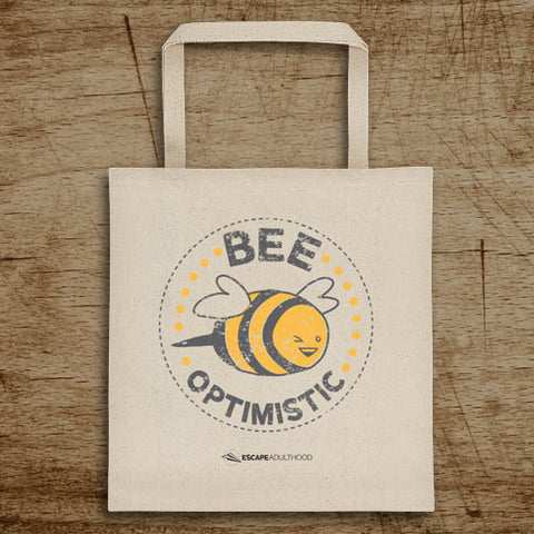 Bee Optimistic Tote Bag
