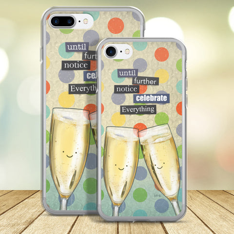 Celebrate Everything iPhone Case