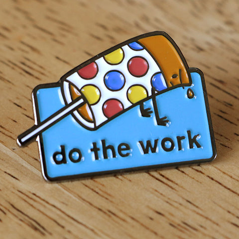 Do The Work Enamel Pin (Limited Edition)