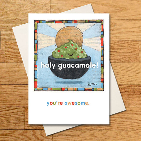 Holy Guacamole Greeting Card