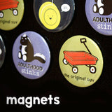 Escape Adulthood Magnets (Series 2)