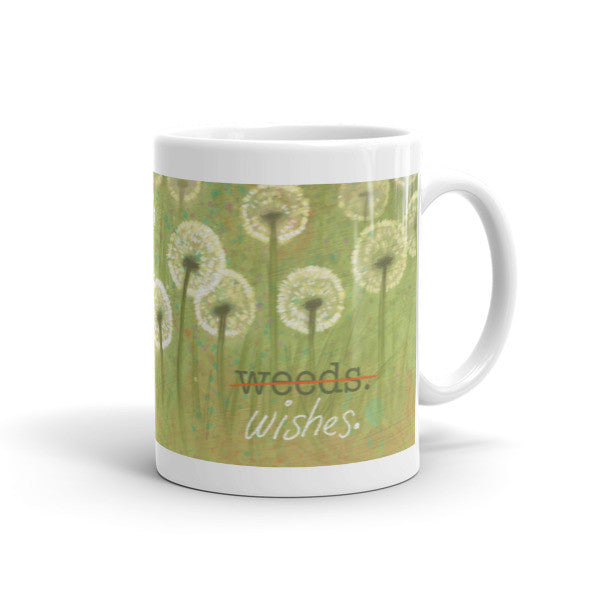 Weeds or Wishes Mug