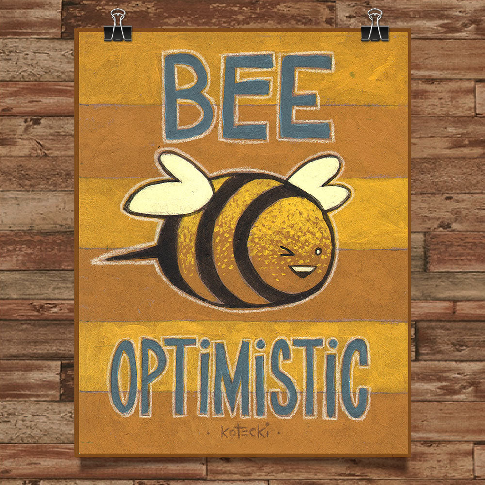 Bee Optimistic Print