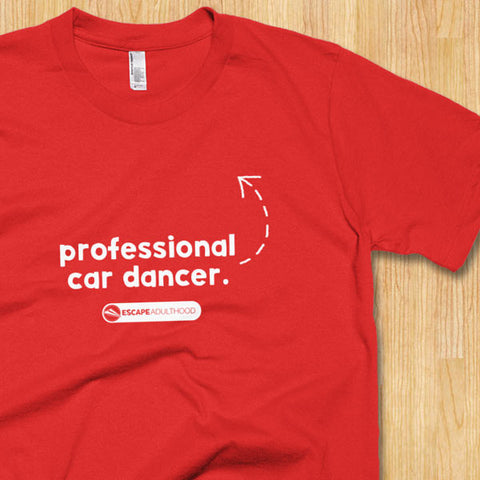 Professional Car Dancer T-shirt