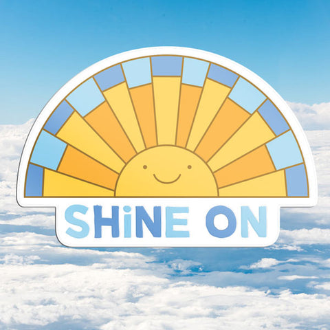 Shine On Vinyl Sticker