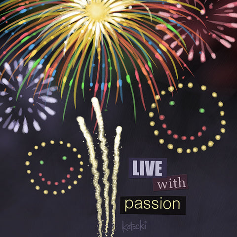 Live with Passion Print