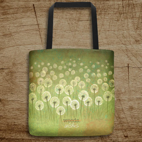 Weeds Or Wishes Tote Bag