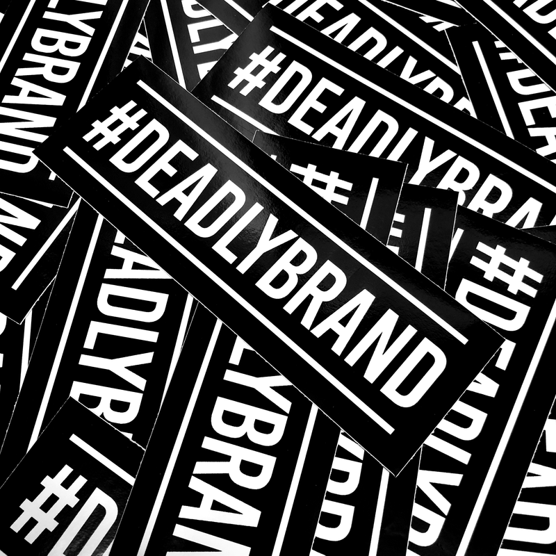 Deadly #DEADLYBRAND Sticker