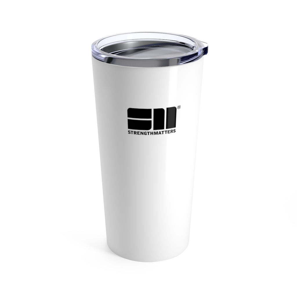 Strength Matters Tumbler 20oz (Winter White)