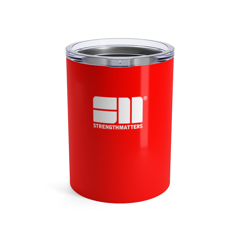 Strength Matters Tumbler 10oz (Red)