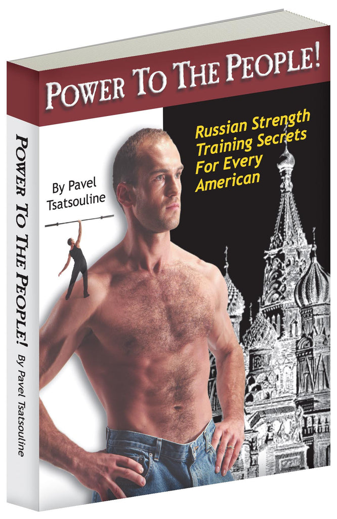 Pavel tsatsouline power to the people professional