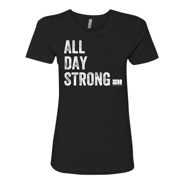 All Day Strong® Women's T-Shirt