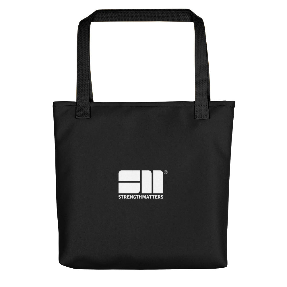 Strength Matters Tote Bag